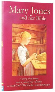 Mary Jones and Her Bible (Classic Fiction Series)