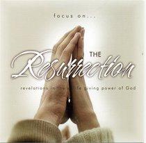 The Resurrection (Focus On... Series)