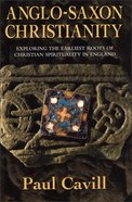 Anglo-Saxon Christianity Paperback