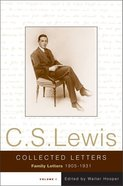 Collected Letters of C S Lewis: Volume 1 Hardback