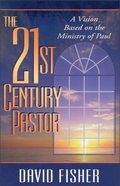 21St Century Pastor Paperback