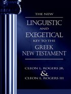 The New Linguistic & Exegetical Key to the Greek NT Hardback