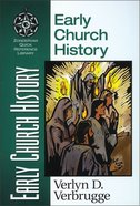Early Church History (Zondervan Quick Reference Library Series) Paperback