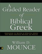 A Graded Reader of Biblical Greek Paperback