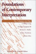 Foundations of Contemporary Interpretation (6 Volume in 1) (Foundations Of Contemporary Interpretation Series) Hardback