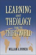 Learning About Theology From the Third World Paperback