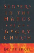 Sinners in the Hands of An Angry Church Paperback