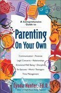 Parenting on Your Own Paperback