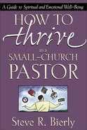 How to Thrive as a Small Church Pastor Paperback