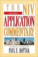 Proverbs (Niv Application Commentary Series) Hardback
