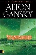 Vanished (#02 in J.d. Stanton Mysteries Series) Paperback