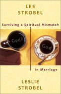 Surviving a Spiritual Mismatch in Marriage Paperback