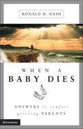 When a Baby Dies Paperback