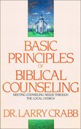 Basic Principles of Biblical Counseling Paperback