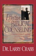 Effective Biblical Counseling Hardback