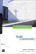 Acts - Building Community (New Community Study Series) Paperback