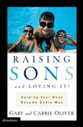 Raising Sons and Loving It! Paperback