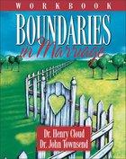 Boundaries in Marriage (Workbook) Paperback