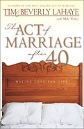 The Act of Marriage After 40 eBook
