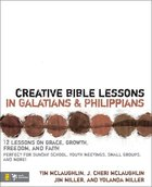 Creative Bible Lessons in Galatians and Philippians Paperback
