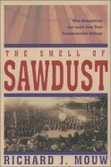 The Smell of Sawdust Hardback