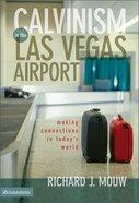 Calvinism in the Las Vegas Airport Hardback