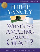 What's So Amazing About Grace? (Curriculum Kit) Pack