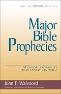 Major Bible Prophecies Paperback