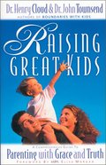 Raising Great Kids Paperback