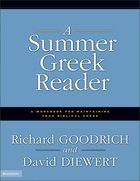 A Summer Greek Reader Paperback