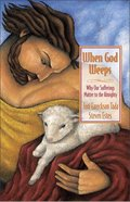 When God Weeps Paperback