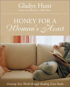 Honey For a Woman's Heart Paperback