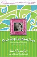 Don't Stop Laughing Now Paperback
