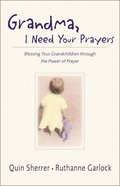 Grandma, I Need Your Prayers Paperback