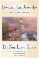 Do Not Lose Heart Paperback