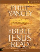 The Bible Jesus Read (Leader's Guide) Paperback