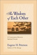 The Wisdom of Each Other eBook