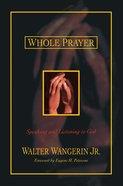 Whole Prayer Paperback