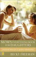 Mom's Everything Book For Daughters Paperback