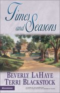 Times and Seasons (#03 in Cedar Circle Seasons Series) Paperback