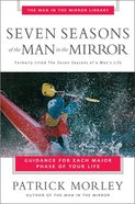 Man in the Mirror: Seven Seasons of the Man in the Mirror Paperback