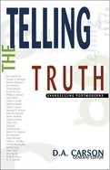 Telling the Truth Paperback