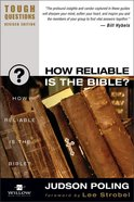 How Reliable is the Bible? (2003) (#11 in Tough Questions Series) Paperback