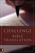 The Challenge of Bible Translation Hardback
