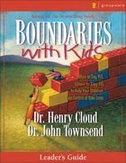 Boundaries With Kids (Leader's Guide) Paperback