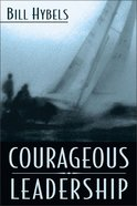 Courageous Leadership Hardback