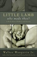 Little Lamb, Who Made Thee? (Expanded Edition 2004) Paperback