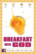 Breakfast With God (Vol 1) Paperback