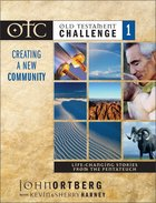 Otc #01: Creating a New Community Curriculum Kit (Old Testament Challenge) Pack