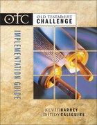 Otc: Old Testament Challenge Implementation Guide Paperback